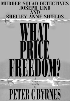 What Price Freedom - Peter Byrnes