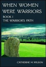 when-women-were-warriors-wilson