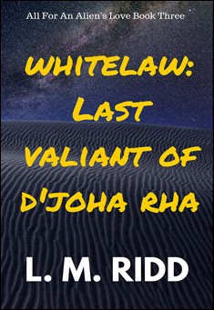 Whitelaw:  Last Valiant of D'joha Rha. By L. M. Ridd