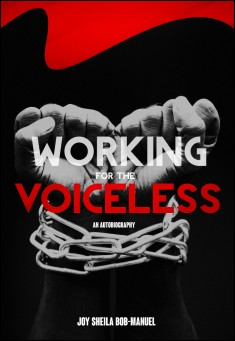 Book cover: Working for the voiceless: An Autobiography