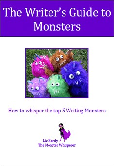 The Writer's Guide to Monsters by Liz Hardy