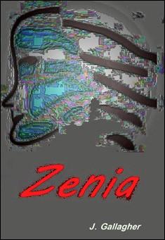 Zenia By J. Gallagher