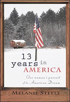 13 Years in America By Melanie Steele