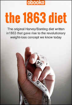 Book cover: The 1863 Diet. By William Banting