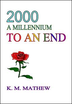 2000: A Millennium to an End by K. M. Mathew