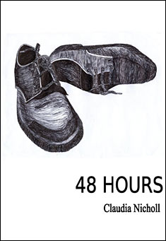 48 Hours by Claudia Nicholl