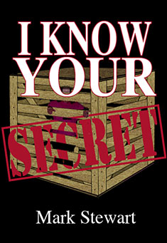 I Know Your Secret by Mark Stewart