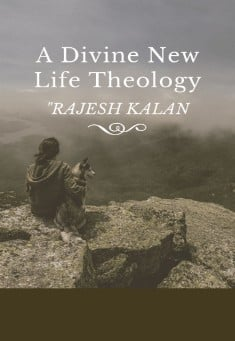 Book cover: A Divine New Life Theology