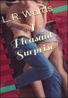 A Pleasant Surprise by Lietha Wards
