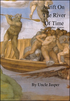 Book cover: Adrift on the River of Time and other stories