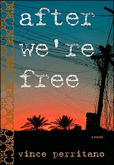 After We're Free by Vince Perritano