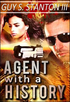 Agent with a History By Guy S. Stanton III
