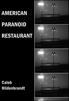 American Paranoid Restaurant by Caleb Hildenbrandt