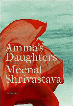 Book cover: Amma's Daughters, by Meenal Shrivastava