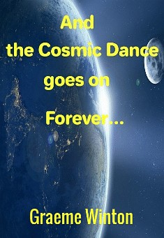 Book cover: And the Cosmic Dance Goes on Forever