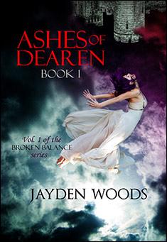Ashes of Dearen: Book 1 by Jayden Woods
