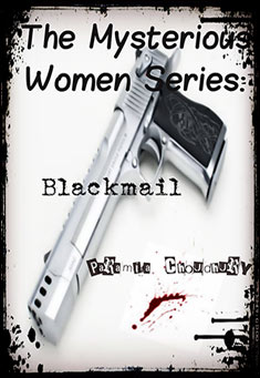 The Mysterious Women Series:Blackmail
