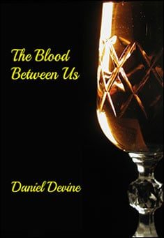 The Blood Between Us - Daniel Devine