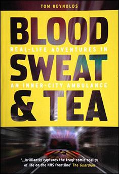 Blood, Sweat & Tea By Tom Reynolds