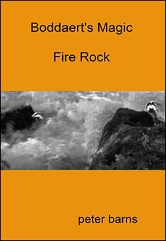 Boddaert's Magic: Fire Rock by Peter Barns