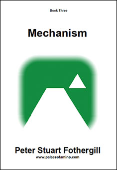 Mechanism by Peter Stuart Fothergill