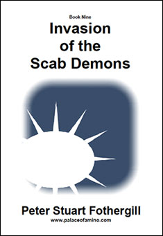 Invasion of the Scab Demons by Peter Stuart Fothergill