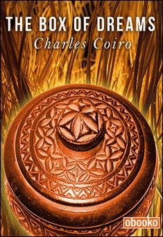 The Box of Dreams By Charles Coiro