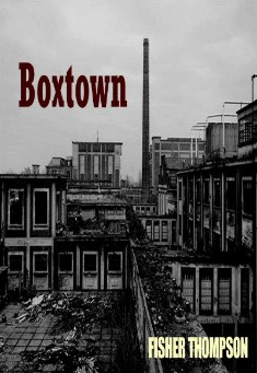 Book cover: Boxtown, by Fisher Thompson
