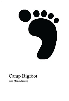 Camp Bigfoot by Lisa Arnopp