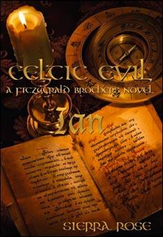Celtic Evil: A Fitzgerald Brother Novel: Roarke by Sierra Rose