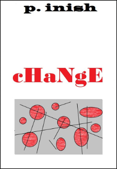Book cover: Change, by P. inish