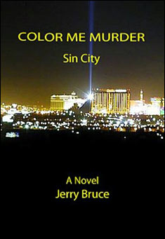 Color Me Murder - Sin City by Jerry Bruce