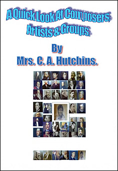 Composers, Artists & Groups by Mrs C A Hutchins