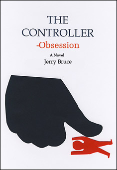 The Controller - Obsession by Jerry Bruce