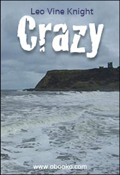 Crazy by Leo Vine-Knight