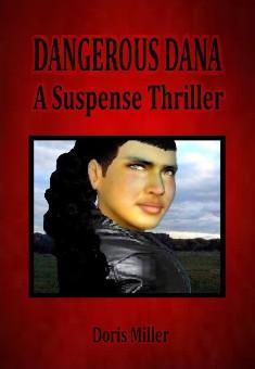 Dangerous Dana by Doris Miller