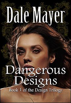 dangerous-designs-dale-mayer