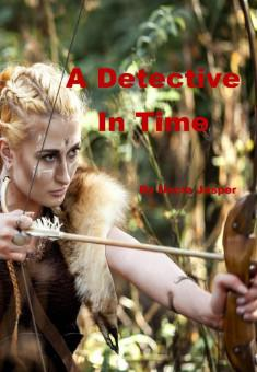 Book cover: Detective In Time, by Uncle Jasper