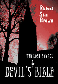The Lost Symbol + Devil?s Bible by Richard Stan Brown