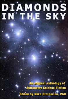 Diamonds in the Sky Edited by Mike Brotherton