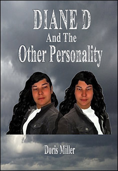 Diane D And The Other Personality. By Doris Miller