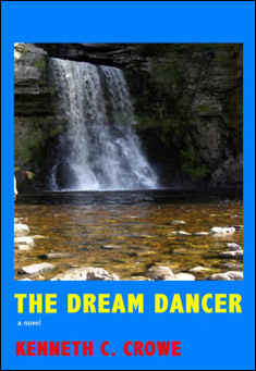 The Dream Dancer by Kenneth C. Crowe