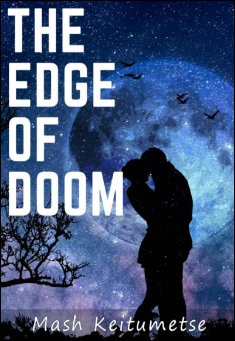 The Edge of Doom By Mash Keitumetse
