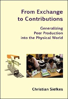 From Exchange to Contributions by Christian Siefkes