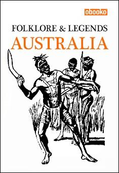 Book cover: Folklore & Legends of Australia