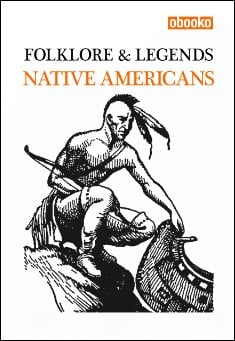 Book cover: Folklore & Legends of the Native Americans