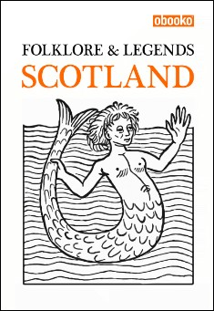 Book cover: Folklore & Legends of Scotland