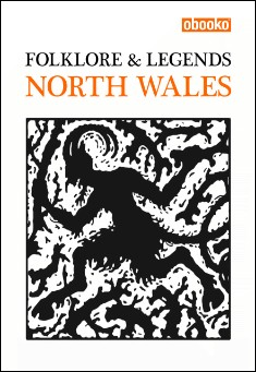 Book cover: Folklore & Legends of North Wales