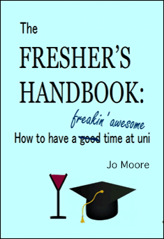The Fresher's Handbook by Joanna Moore