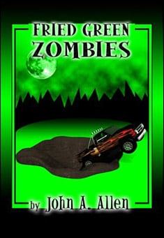 Fried Green Zombies by John A. Allen